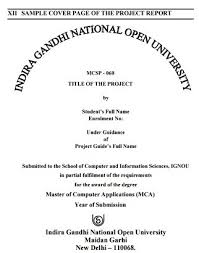 project report front page ignou mcsp 060 project synopsis and guidelines 2017 18 master help