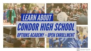 Condor High School Options Academy Open Enrollment