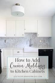 how to add crown molding kitchen cabinets just a girl and her blog for cabinet ideas