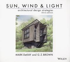 Sun Wind And Light Architectural Design Strategies Sun Wind Light Architectural Design Strategies Third