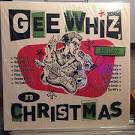 Gee Whiz It's Christmas [Barnes & Noble Exclusive]