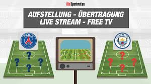 PSG - Manchester City | Aufstellung, Live Stream & Übertragung