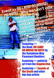 protest banner flyers western cape anti eviction campaign campaign at kwamlamli s as we host a show exhibition and discussion on the grassroots politics of the no vote position we say we are sick and tired