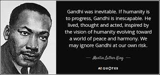 Gandhi Quotes On Peace Impressive Martin Luther King Jr Quote Gandhi Was Inevitable If Humanity Is