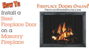 how to install a steel fireplace door on a masonry fireplace