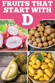 20 fruits that start with d insanely good
