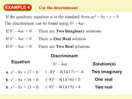 example 4 use the discriminant if the quadratic equation is in the standard form ax2