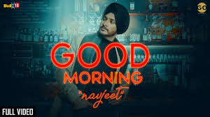 good morning navjeet official song