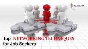 Networking Techniques Networking Techniques For Job Seekers