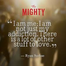 Misconceptions About Addiction The Mighty Fascinating Addiction Quotes