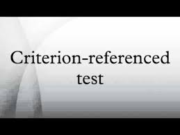 criterion referenced assessment criterion referenced test youtube