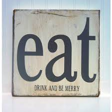 kitchen art wall decor eat drink and be merry typography wood sign on eat drink and be merry metal wall art with img thing 300 300 plaque ideas pinterest kitchen art walls