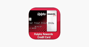 ralphs rewards credit card app on the
