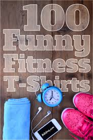 100 funny fitness t shirts