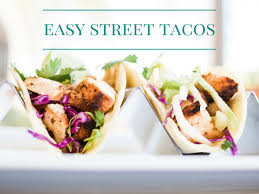 easy street tacos for easy summer nights