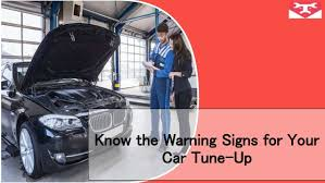 Know The Warning Signs For Your Car Tune Up