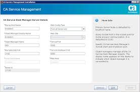 enter the following information in the ca service desk manager server details screen