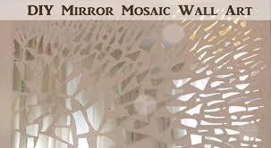 diy mirror mosaic wall art diy