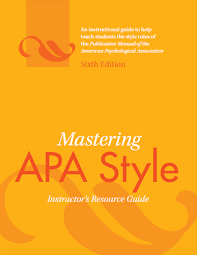 Mastering Apa Style Instructors Resource Guide Sixth Edition