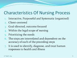 nursing essay on nursing process  6 characteristics of nursing process