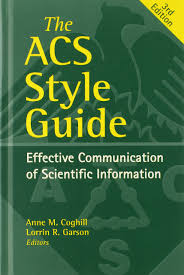 The Acs Style Guide Effective Communication Of Scientific