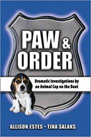 Animal Cop Paw Order Dramatic Investigations By An Animal Cop On The