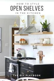 shelves in kitchen how to style open shelves in the kitchen extra shelves kitchen cupboards