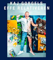 KAJ GORGELS – EFFE RELATIVEREN