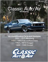 1964 65 comet ac part amp system catalog a c air conditioning you re almost done 1964 65 comet ac