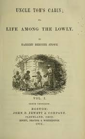 events harriet beecher stowe publishes <i>uncle tom s cabin< i uncle tom s cabin title page internet archive