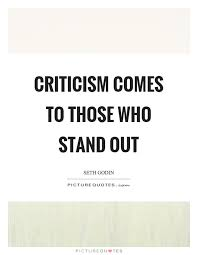 Criticism Comes To Those Who Stand Out Picture Quotes Beauteous Stand Out Quotes