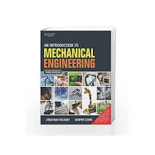 Mechanical Engineering Textbooks An Introduction To Mechanical Engineering By Jonathan Wickert Buy