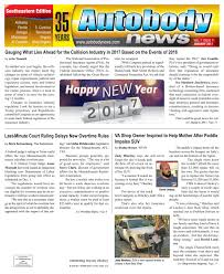 January 2017 Southeastern Edition by Autobody News - issuu