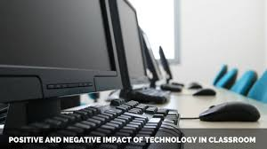 essay on positive and negative impact of technology in classroom  essay on positive and negative impact of technology in classroom