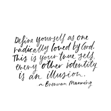 Brennan Manning Quotes Adorable Brennan Manning Quote Susanna April Need I Say More Pinterest
