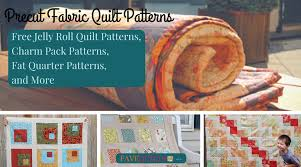 23 Precut Fabric Quilt Patterns: Jelly Roll, Charm Pack, Fat ... & 23 Precut Fabric Quilt Patterns: Jelly Roll, Charm Pack, Fat Quarter  Patterns, and More | FaveQuilts.com Adamdwight.com