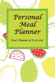 personal diet planner personal meal planner 90 days dairy and weekly food track planner