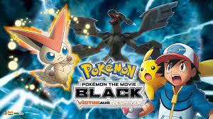 Pokemon Movie 14 – Victini Aur Reshiram Hindi – Tamil – Telugu Download FHD