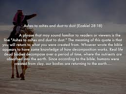 Ashes To Ashes Bible Quote