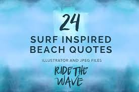 Surfing Quotes Impressive 48 Vector Surf Quotes Illustrations Creative Market