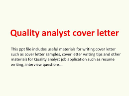 Quality Assurance Analyst Cover Letter Quality Assurance Manager