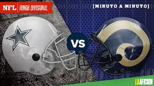 Después de 17 semanas de temporada regular, 12 de los 32 equipos de la nfl continúan en la lucha por llegar al super bowl lii en minneapolis, minnesota. Dallas Cowboys Vs Los Angeles Rams Playoffs Nfl 2018 En Vivo
