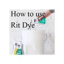 How To Use Rit Dye