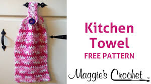 Kitchen Towel Hanging Home Cotton Kitchen Towel Free Crochet Pattern Right Handed