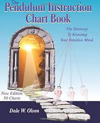 The Pendulum Instruction Chart Book The Doorway To Knowing