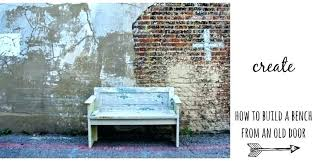 old door bench benches build a from entry ikea seat outdoor ideas showy old door benches