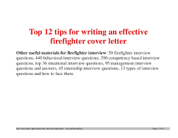 top-12-tips-for-writing-an-effective-firefighter-cover-letter -1-638.jpg?cb=1396571913