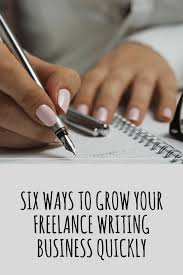 six ways to grow your lance writing business quickly karen banes six ways to grow your lance writing business