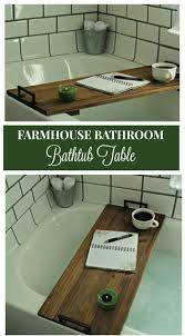 make your own farmhouse bathroom bathtub table with this tutorial from knick of time knickoftime