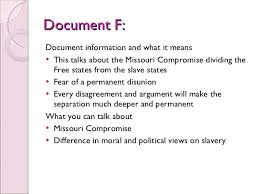 missouri compromise essay  missouri compromise slideplayer a slave owner himself thomas jefferson wrote a scathing indictment against it in his early draft